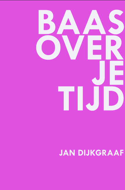 Baas Over Je Tijd (e-book)