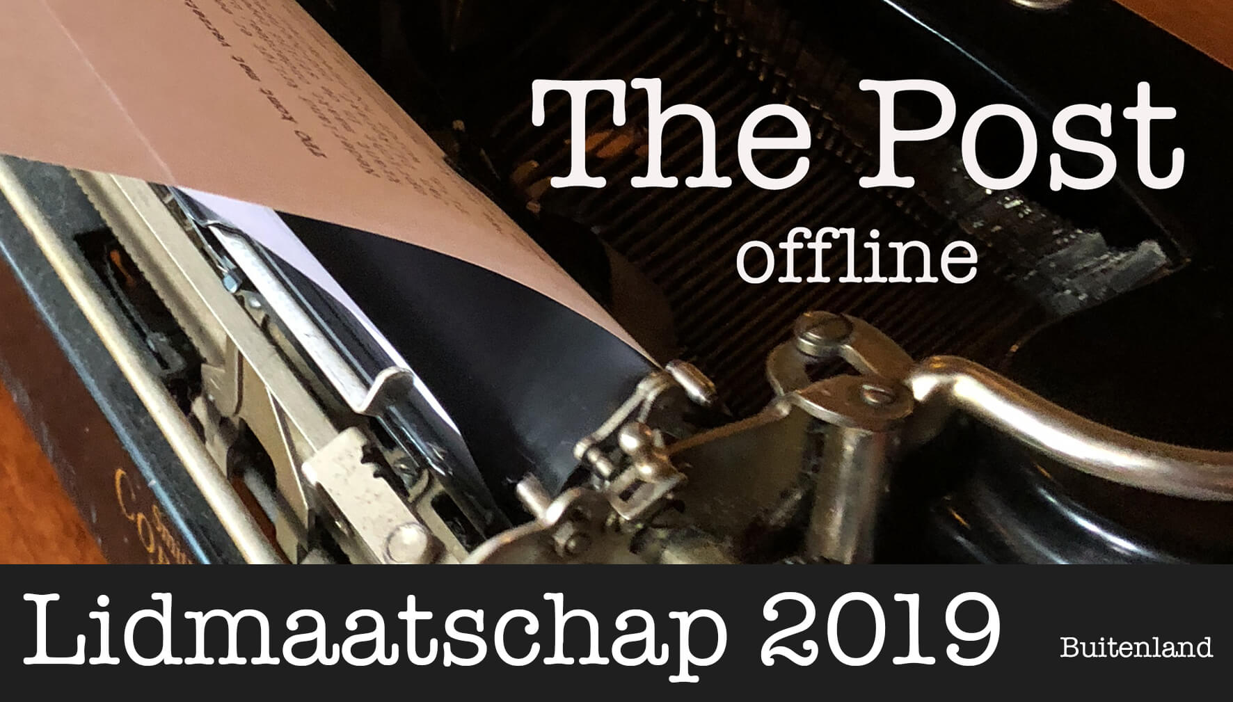 Lidmaatschap The Post Offline Buitenland 2019