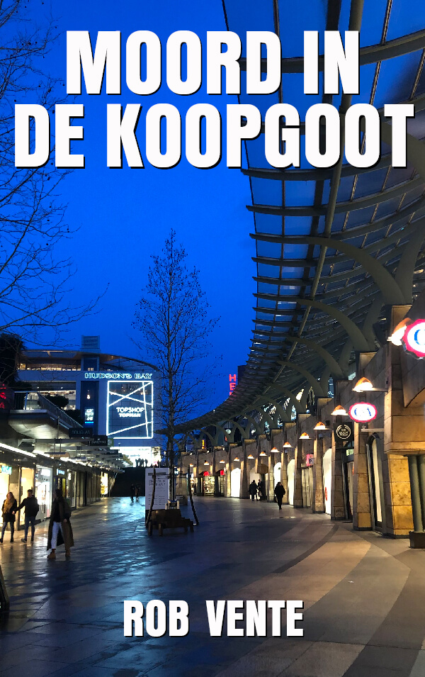 Moord In De Koopgoot – Rob Vente (E-book)